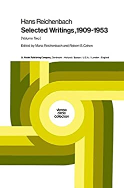 Hans Reichenbach: Selected Writings 1909 1953 Volume Two 9789027709097