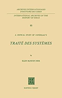 A Critical Study of Condillac S: Trait Des Syst Mes 9789024721207