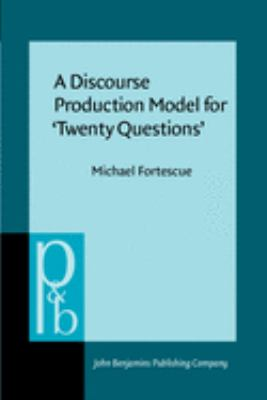 A Discourse Production Model for Twenty Questions' 9789027225054