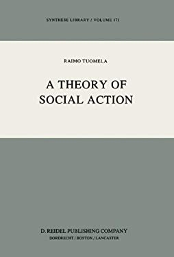 A Theory of Social Action 9789027717030