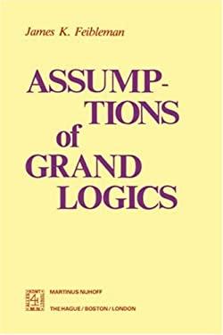 Assumptions of Grand Logics 9789024721108