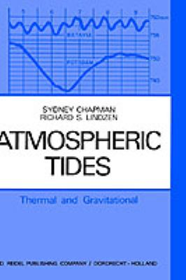 Atmospheric Tides: Thermal and Gravitational 9789027701138