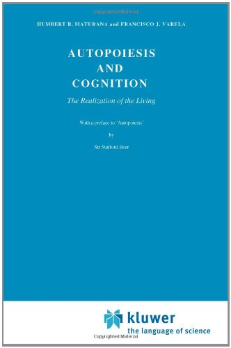 Autopoiesis and Cognition: The Realization of the Living 9789027710161