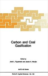 Carbon and Coal Gasification: Science and Technology - Figueiredo, J. L. / Moulijn, Jacob A.