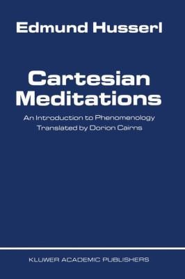 Cartesian Meditations: An Introduction to Phenomenology 9789024700684