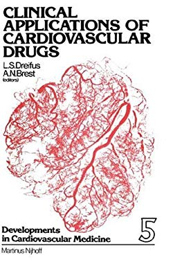 Clinical Applications of Cardiovascular Drugs 9789024722952