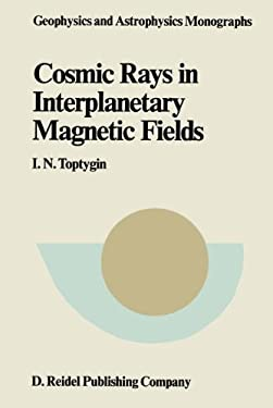 Comic Rays in Interplanetary Magnetics Fields 9789027718631