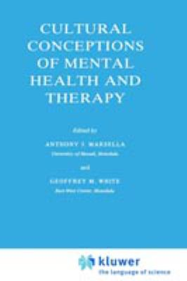 Cultural Conceptions of Mental Health and Therapy 9789027713629