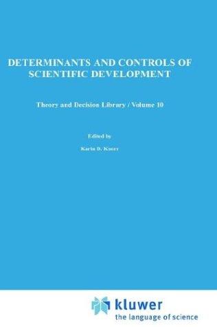 Determinants and Controls of Scientific Development 9789027706003