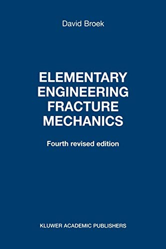 Elementary Engineering Fracture Mechanics 9789024726561