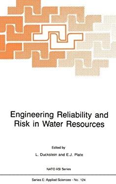Engineering Reliability and Risk in Water Resources - Duckstein, Lucien / Plate, Erich J. / Duckstein, L.