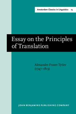 Essay on the Principles of Translation (3rd Rev. Ed., 1813) 9789027209740
