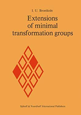 Extensions of Minimal Transformation Groups - Bronstein, I. U. / Bronshtefin, I. U.