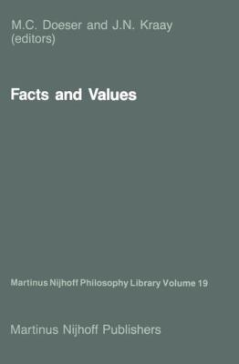 Facts and Values: Philosophical Reflections from Western and Non-Western Perspectives 9789024733842