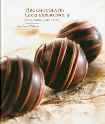 Fine Chocolates: Great Experience 3: Extending Shelf Life 9789020990201