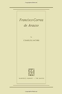 Francisco Correa de Arauxo 9789024750504