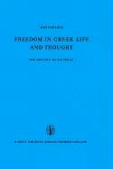 Freedom in Greek Life and Thought: The History of an Ideal. Translated from the German by C. Lofmark 9789027700094