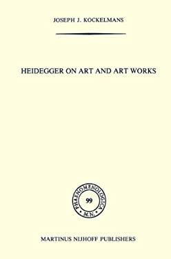 Heidegger on Art and Art Works 9789024731022