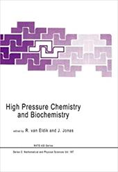 High Pressure Chemistry and Biochemistry 8448283