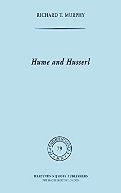 Hume and Husserl: Towards Radical Subjectivism 9789024721726