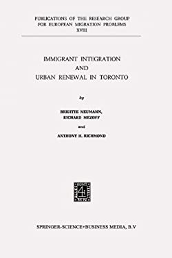 Immigrant Integration and Urban Renewal in Toronto 9789024713080