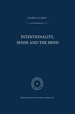 Intentionality, Sense and the Mind 9789024728916