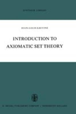 Introduction to Axiomatic Set Theory 9789027701695