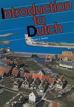 Introduction to Dutch: A Practical Grammar 9789024799787