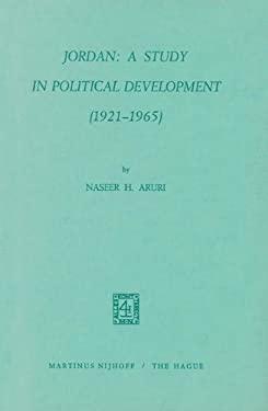 Jordan: A Study in Political Development (1921 1965)