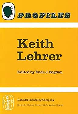 Keith Lehrer - Bogdan, Radu J. / Bogdan, R.