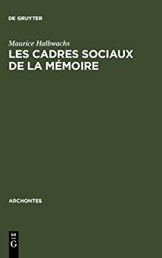 Les Cadres Sociaux de La M Moire 9789027979025