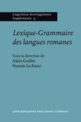 Lexique-Grammaire Des Langues Romanes 9789027231192