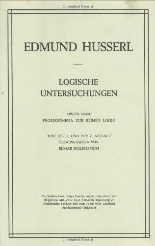 Logische Untersuchungen: Erster Band Prolegomena Zur Reinen Logik 9789024717224