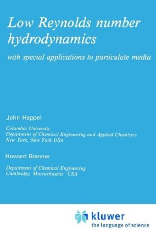 Low Reynolds Number Hydrodynamics: With Special Applications to Particulate Media 9789024728770