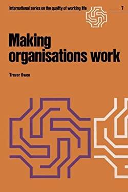Making Organizations Work 9789020707786