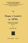 Masque Et Lumi Res Au XVIIII Me Si Cle: Andr -Fran OIS Deslandes, Citoyen Et Philosophe' (1689-1757)