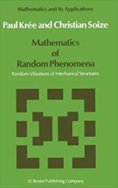 Mathematics of Random Phenomena: Random Vibrations of Mechanical Structures 8448189