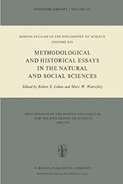 Methodological and Historical Essays in the Natural and Social Sciences 9789027703927