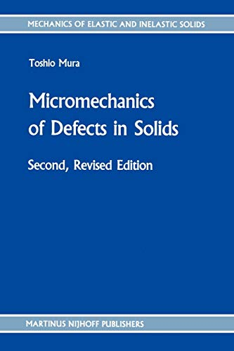 Micromechanics of Defects in Solids 9789024732562