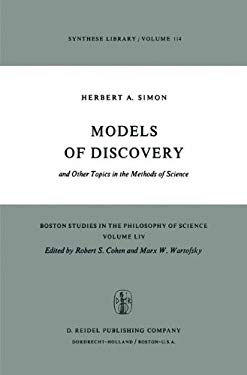 Models of Discovery: And Other Topics in the Methods of Science 9789027708120