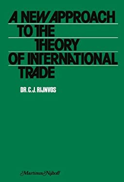 New Approach to the Theory of International Trade 9789024718511