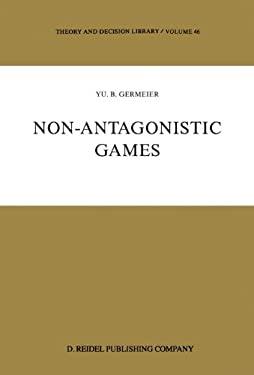 Non-Antagonistic Games 9789027720238