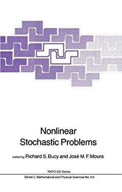 Nonlinear Stochastic Problems 9789027715906