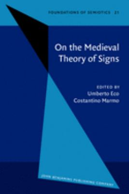 On the Medieval Theory of Signs 9789027232939