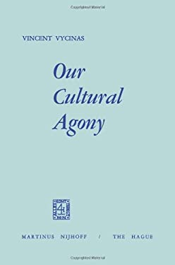 Our Cultural Agony 9789024713554
