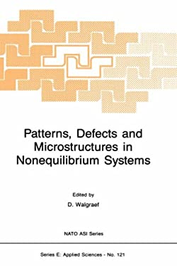 Patterns, Defects and Microstructures in Nonequilibrium Systems: Applications in Materials Science 9789024734795