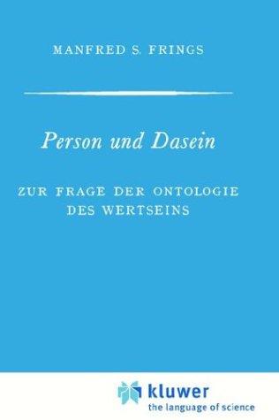Person Und Dasein Zur Frage Der Ontologie Des Wertseins 9789024702718