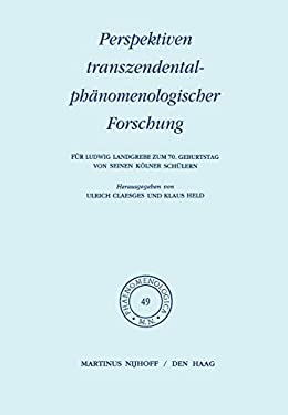 Perspektiven Transzendentalph Nomenologischer Forschung: F R Ludwig Landgrebe Zum 70. Geburtstag Von Seinen K Lner Sch Lern - Held, K. / Claesges, U.