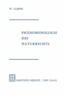 Phanomenologie Des Naturrechts 9789024715367