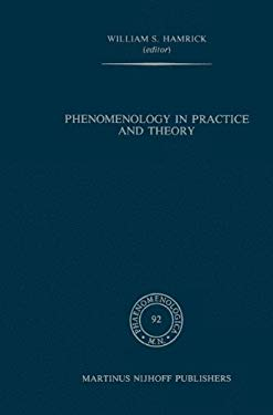 Phenomenology in Practice and Theory: Essays for Herbert Spiegelberg 9789024729265